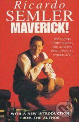 Random House Maverick! - Ricardo Semler cena od 286 Kč