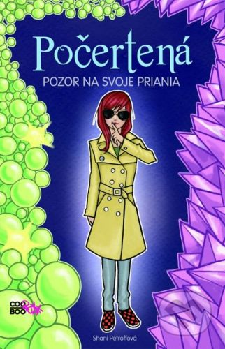 Shani Petroffová: Počertená Pozor na svoje priania - Shani Petroffová cena od 170 Kč