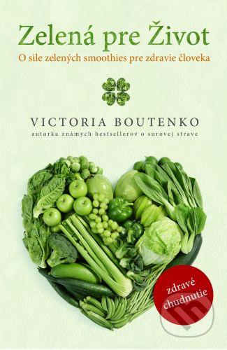 PLEJADY Zelená pre Život - Victoria Boutenko cena od 275 Kč