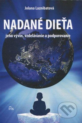 PhDr. Milan Štefanko - IRIS Nadané dieťa - Jolana Laznibatová cena od 551 Kč