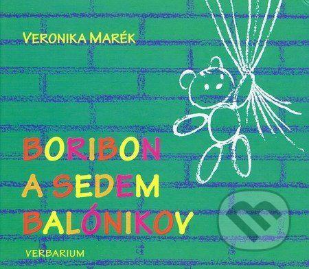 Verbarium Boribon a sedem balónikov - Veronika Marék cena od 0 Kč