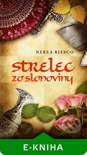 Slovart Strelec zo slonoviny - Nerea Riesco cena od 199 Kč