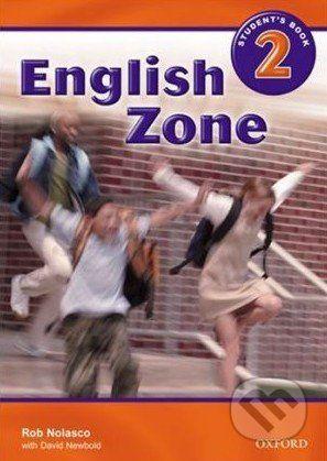 Oxford University Press English Zone 2 - Student's Book - Rob Nolasco cena od 247 Kč