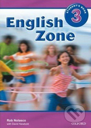 Oxford University Press English Zone 3 - Student's Book - Rob Nolasco cena od 244 Kč