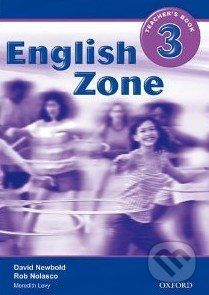 Oxford University Press English Zone 3 - Teacher's Book - Rob Nolasco cena od 329 Kč