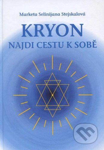 vydavateľ neuvedený Kryon - Marketa Selinijana Stejskalová cena od 360 Kč