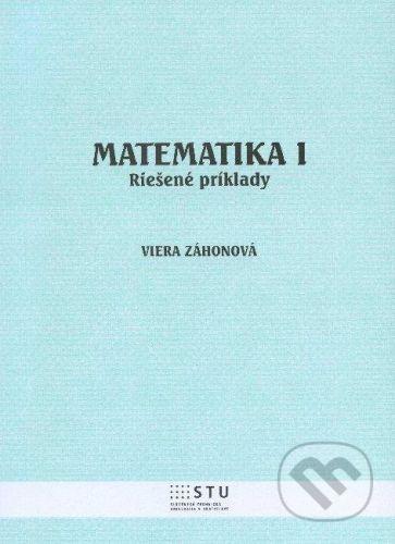 STU Matematika I. - Viera Záhonová cena od 0 Kč