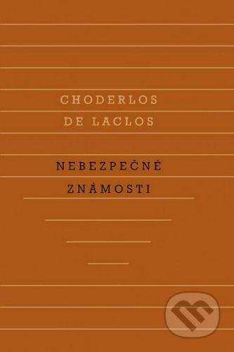 Choderlos de Laclos: Nebezpečné známosti cena od 281 Kč