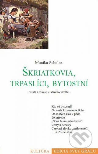 Efezus Škriatkovia, trpaslíci, bytostní - Monika Schulze cena od 103 Kč
