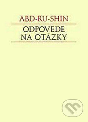 Efezus Odpovede na otázky - Abd-ru-shin cena od 215 Kč
