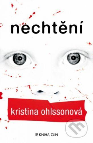 Ohlssonová Kristina: Nechtění cena od 309 Kč