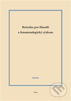 Aleš Novák: Ročenka pro filosofii a fenomenologický výzkum 2012 cena od 151 Kč