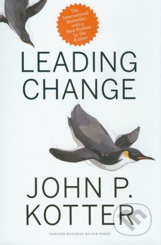 Harvard Business Press Leading Change - John P. Kotter cena od 723 Kč