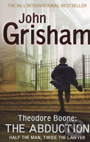 Hodder and Stoughton Theodore Boone: The Abduction - John Grisham cena od 135 Kč