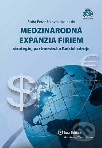 IURA EDITION Medzinárodná expanzia firiem - Soňa Ferenčíková a kolektív cena od 407 Kč