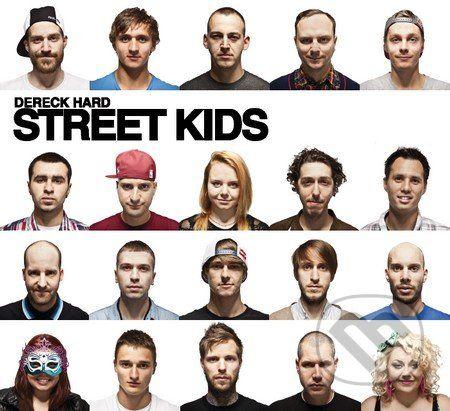 Hard art production Street Kids - Dereck Hard cena od 100 Kč