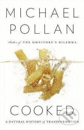 Penguin Books Cooked - Michael Pollan cena od 956 Kč