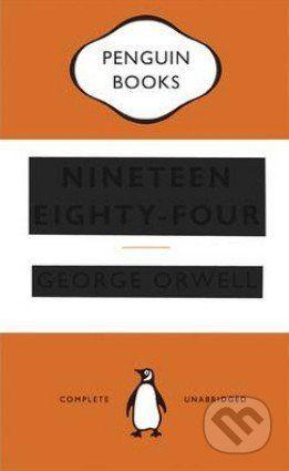 Penguin Books Nineteen Eighty-Four - George Orwell cena od 260 Kč