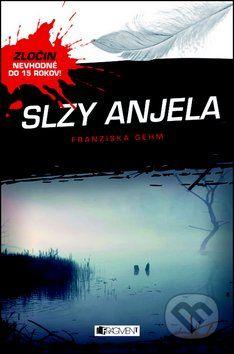 Vydavateľstvo Fragment Slzy anjela - Franziska Gehm cena od 132 Kč