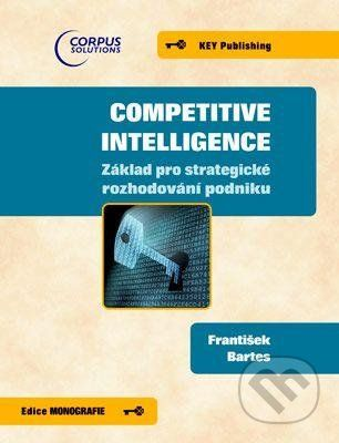 Key publishing Competitive Intelligence - František Bartes cena od 380 Kč