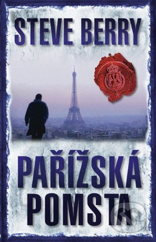 Steve Berry: Pařížská pomsta - 2. vydání cena od 119 Kč