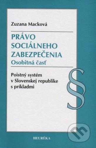 Heuréka Právo sociálneho zabezpečenia - Zuzana Macková cena od 603 Kč