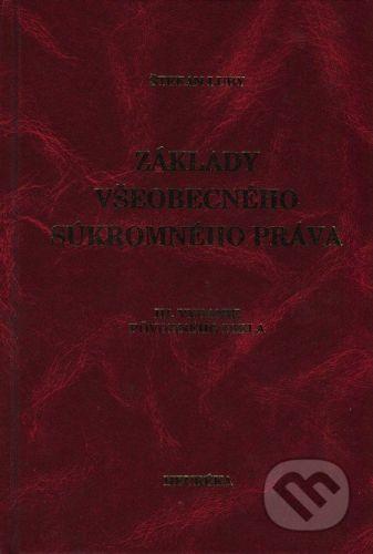 Heuréka Základy všeobecného súkromného práva - Štefan Luby cena od 356 Kč