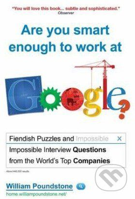 Oneworld Are you smart enough to work at Google? - William Poundstone cena od 323 Kč