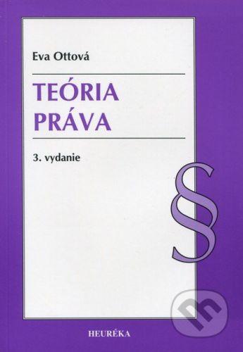 Heuréka Teória práva - Eva Ottová cena od 322 Kč