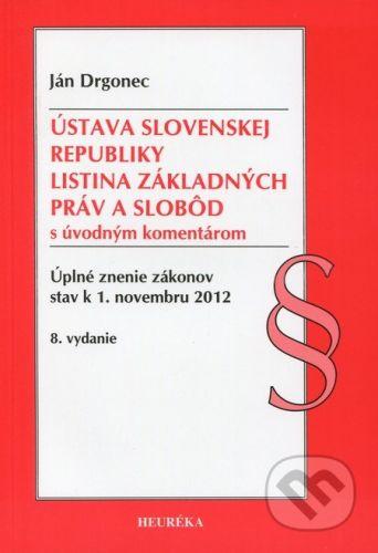Heuréka Ústava Slovenskej republiky, Listina Základyných práv a slobôd - Ján Drgonec cena od 78 Kč
