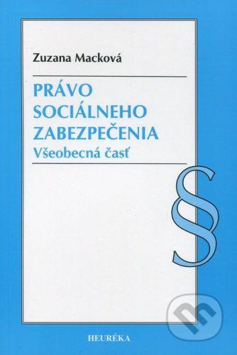 Heuréka Právo sociálneho zabezpečenia - Zuzana Macková cena od 226 Kč