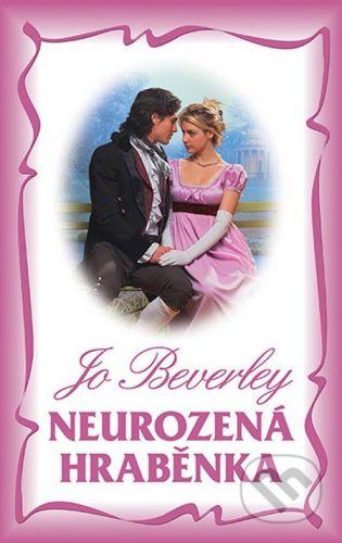 Jo Beverley: Neurozená hraběnka cena od 109 Kč
