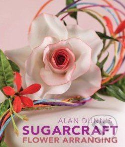 New Holland Alan Dunn's Sugarcraft Flower Arranging - Alan Dunn cena od 604 Kč
