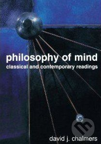 Oxford University Press Philosophy of Mind - David J. Chalmers cena od 1 703 Kč