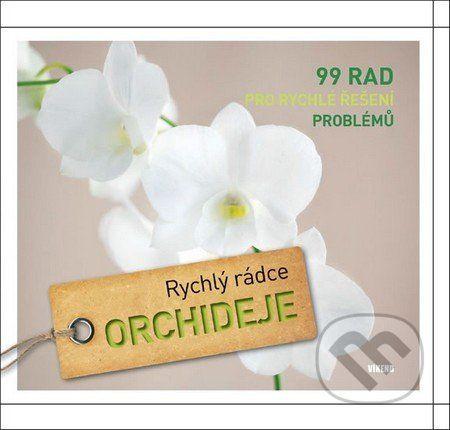 Folko Kullman: Orchideje Rychlý rádce cena od 183 Kč