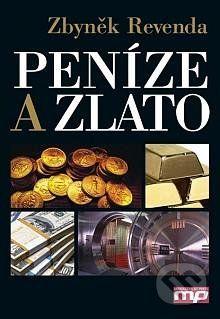 Zbyněk Revenda: Peníze a zlato cena od 279 Kč