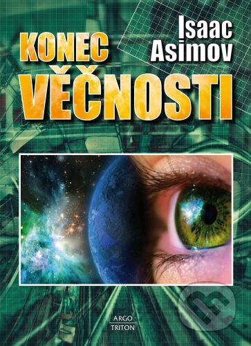 Isaac Asimov: Konec věčnosti cena od 255 Kč