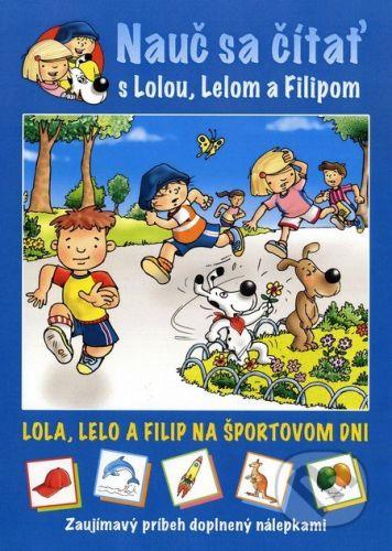 Major Lenia: Nauč sa čítať s Lolou. Lelom a Filipom cena od 62 Kč