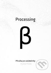 Akademie múzických umění Processing Beta - cena od 119 Kč
