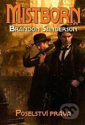 Brandon Sanderson: Mistborn 4 - Poselství práva cena od 140 Kč