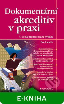 Grada Dokumentární akreditiv v praxi - Pavel Andrle cena od 95 Kč