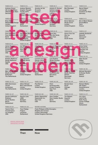 Laurence King Publishing I Used to Be a Design Student - Frank Philippin, Billy Kiosoglou cena od 620 Kč