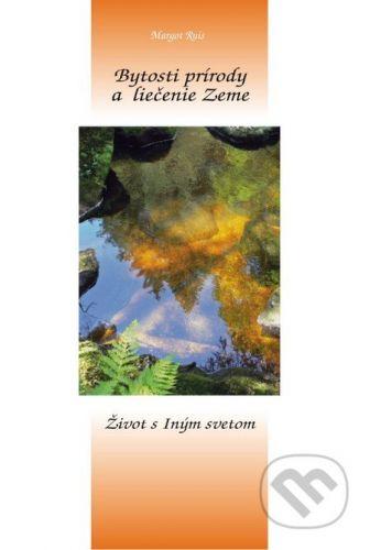 Integrál Bytosti prírody a liečenie Zeme - Margot Ruis cena od 218 Kč