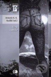 Antonín K. K. Kudláč: Cáry rubáše (Edice Pevnost) cena od 99 Kč