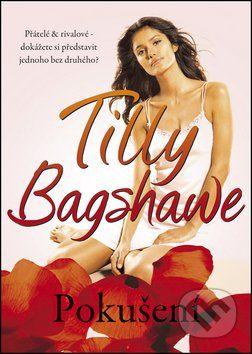 Tilly Bagshawe: Pokušení cena od 178 Kč