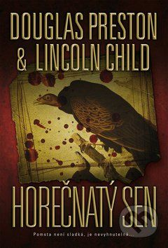 Preston Douglas, Child Lincoln: Horečnatý sen cena od 0 Kč