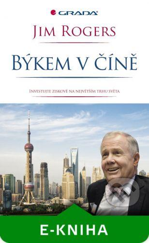 Grada Býkem v Číně - Jim Rogers cena od 3760 Kč
