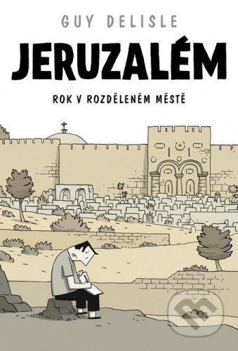 Guy Delisle: Jeruzalém