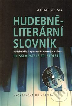 Vladimír Spousta: Hudebně-literární slovník III. cena od 425 Kč