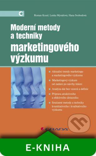 Grada Moderní metody a techniky marketingového výzkumu - Roman Kozel, Lenka Mynářová, Hana Svobodová cena od 339 Kč